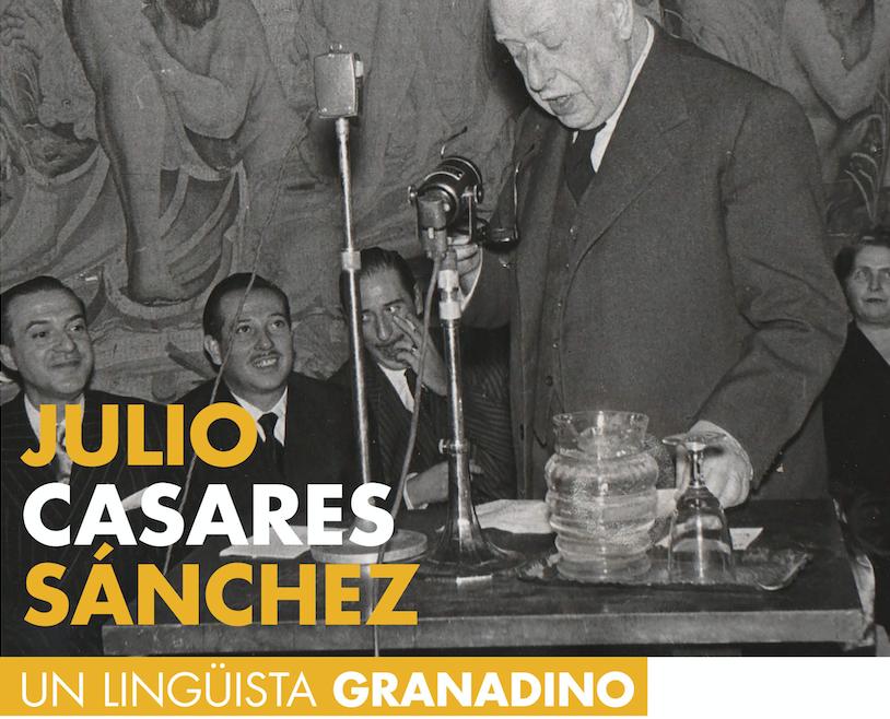 Julio Casares Sánchez. Un lingüista granadino