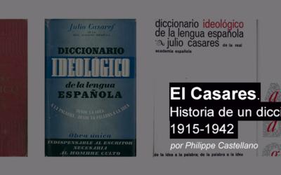 El Casares. Historia de un diccionario 1915 – 1942.