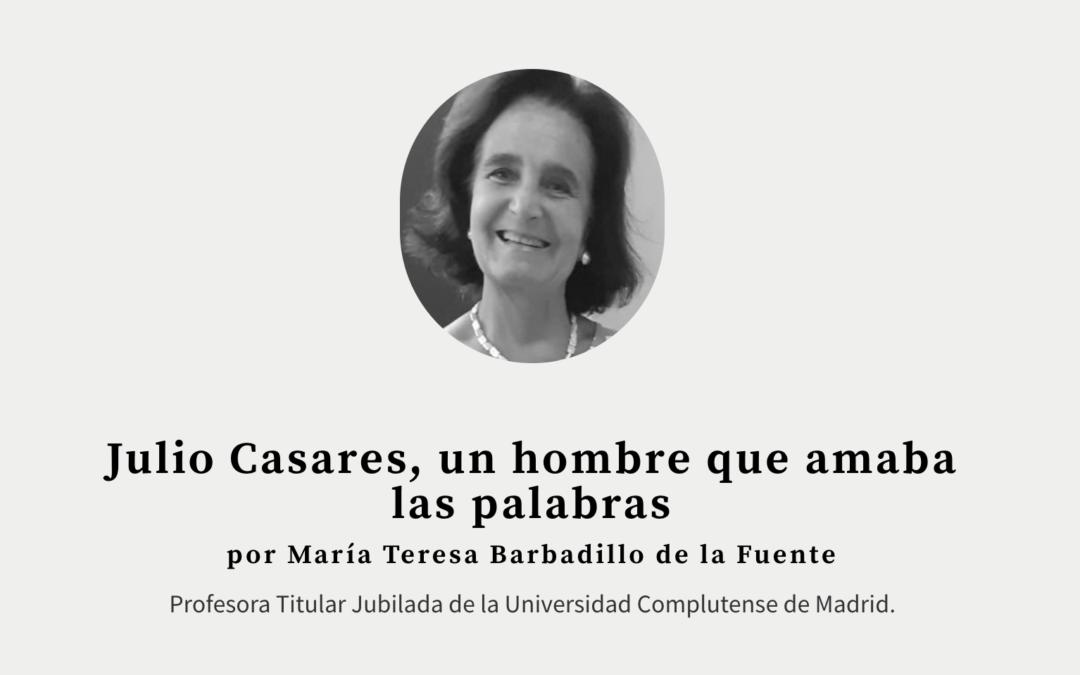 Julio Casares, un hombre que amaba las palabras