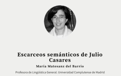 """""""Escarceos semánticos"""" de Julio Casares"""
