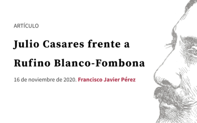 Julio Casares frente a Rufino Blanco-Fombona
